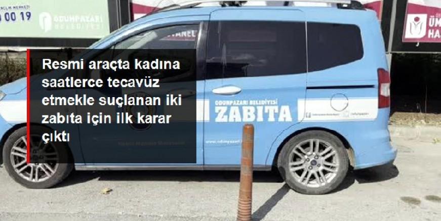 Belediye aracında kadına tecavüz iddiası, arka koltuk Adlı Tıp'a gönderildi, zabıtalar açığa alındı