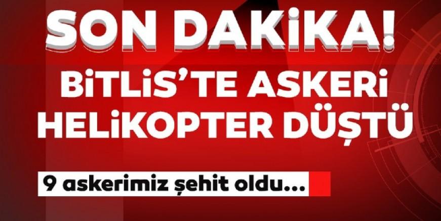 Bitlis Tatvan'da helikopter düştü: 10 askerimiz şehit oldu