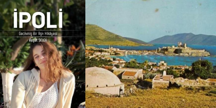 Bodrum'dan bir aşk hikayesi 'İPOLİ'