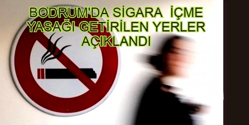 Bodrum Kaymakamlığı sigara içmenin yasak olduğu mahalle, cadde, meydan, sokak ve alanları açıkladı
