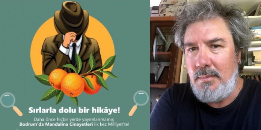 Bodrum'un yok olan mandalina bahçeleri cinayet romanı oldu