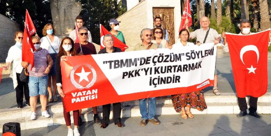 Bodrum Vatan Partililer: Çözüm yalanı  PKK'nın planı