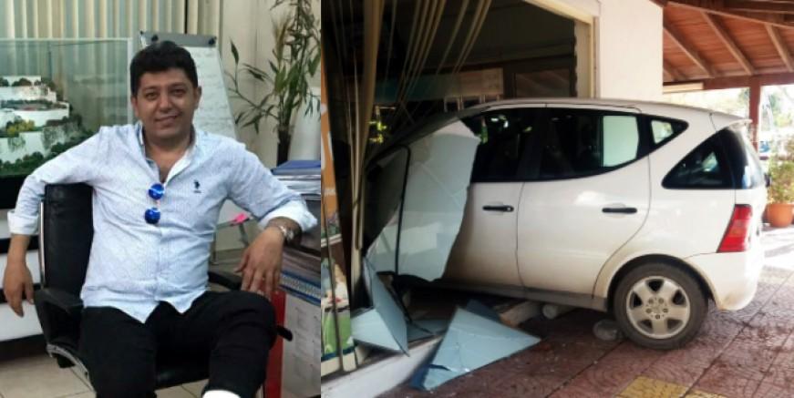 Ofisinde otururken içeri araba girdi, ünlü emlakçı Yokarlı  ölümden döndü