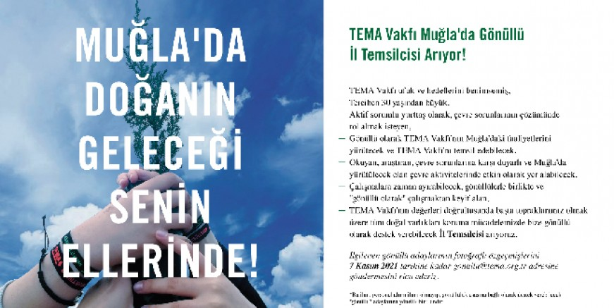 TEMA Vakfı Muğla'da Gönüllü İl Temsilcisi Arıyor!